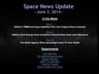 Space News Update -  June 3,  2014  -