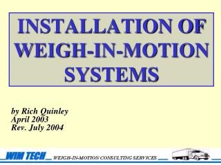 INSTALLATION OF  WEIGH-IN-MOTION SYSTEMS