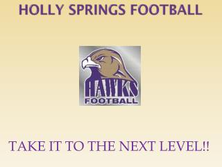 HOLLY SPRINGS FOOTBALL