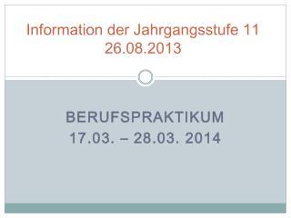 Information der Jahrgangsstufe 11 26.08.2013