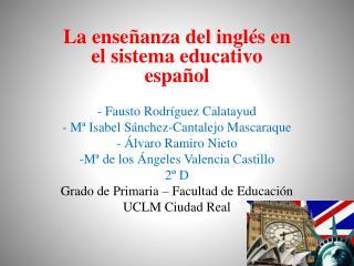 La enseñanza del inglés en el sistema educativo español - Fausto Rodríguez Calatayud