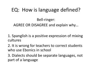 EQ:  How is language defined?