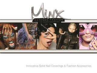 Innovative Solid Nail Coverings & Fashion Accessories