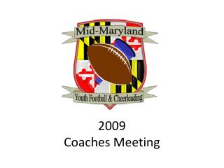 2009 Coaches Meeting