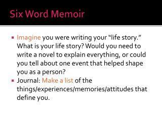 Six Word Memoir