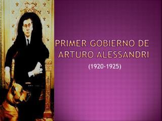Primer gobierno de Arturo Alessandri