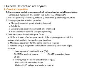 I. General Description of Enzymes A. Chemical composition