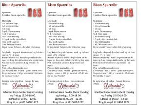 Bison Spareribs 4 personer 2 rækker bison-spareribs Marinade 2 dl tomatketchup 1 dl. rødvinseddike