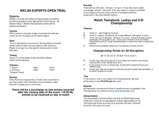 WELSH EXPERTS OPEN TRIAL Eligibility Will be run under 2012 Welsh Championship Conditions