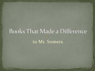 Books That Made a Difference