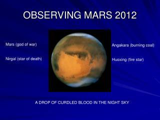 OBSERVING MARS 2012
