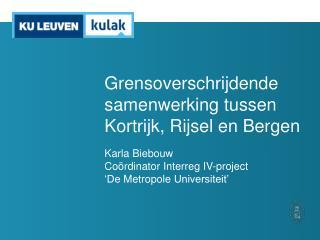 Grensoverschrijdende samenwerking tussen Kortrijk, Rijsel en Bergen