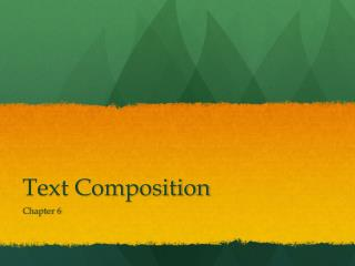 Text Composition