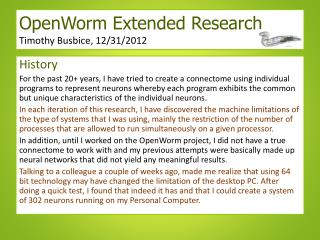 OpenWorm  Extended Research       Timothy Busbice, 12/31/2012