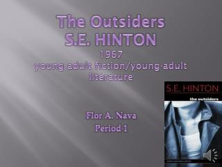 The Outsiders S.E. HINTON 1967 young adult fiction/young-adult literature