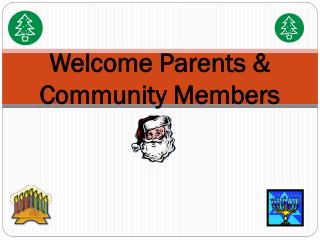 Welcome Parents & Community Members