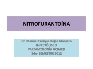 NITROFURANTO�NA