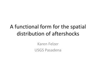 A functional form for the spatial distribution of aftershocks