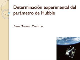 Determinación experimental del parámetro de Hubble