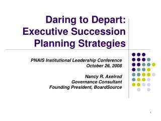 Daring to Depart: Executive Succession Planning Strategies