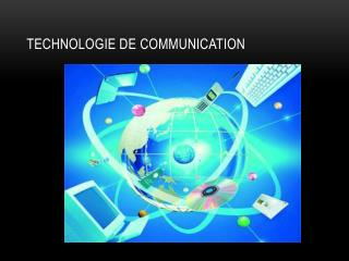 Technologie de communication