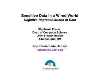 Sensitive Data In a Wired World Negative Representations of Data