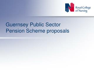 Guernsey Public Sector Pension Scheme proposals
