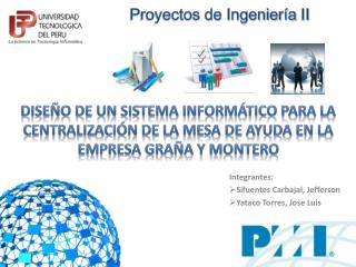 Integrantes: Sifuentes Carbajal, Jefferson Yataco Torres, Jose Luis