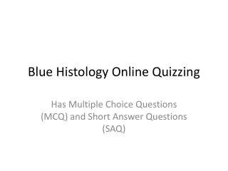 Blue Histology Online Quizzing