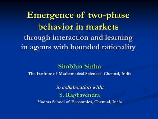 Emergence of two-phase behavior in markets through interaction ...