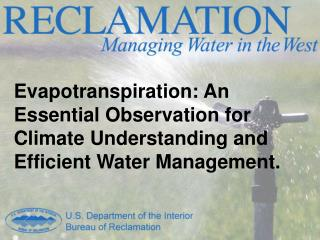 Department of the Interior Bureau of Reclamation A General Overview