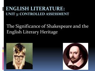 English Literature:  Unit 3: Controlled Assessment