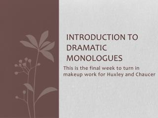Introduction to Dramatic Monologues
