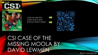CSI case of the missing moola by       David lewmen