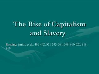 The Rise of Capitalism and Slavery