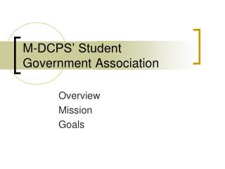 M-DCPS� Student Government Association