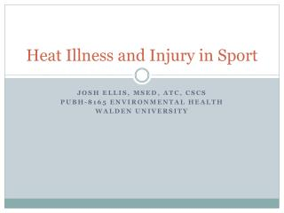 Heat Illness and Injury in Sport
