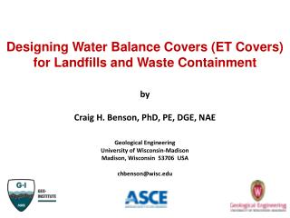 Designing Water Balance Covers (ET Covers) for Landfills and Waste Containment by