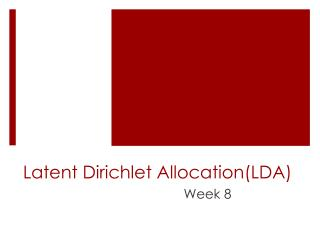 Latent  Dirichlet Allocation( LDA)