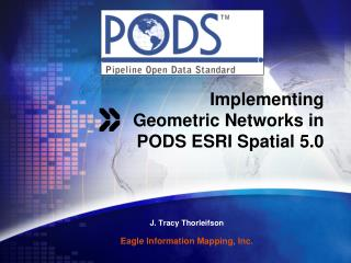 Implementing Geometric Networks in PODS ESRI Spatial 5.0