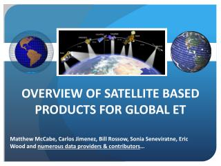 Overview of Satellite Based Products for Global ET