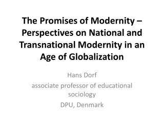 Hans Dorf associate professor of educational sociology DPU, Denmark