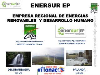 ENERSUR EP EMPRESA REGIONAL DE ENERGIAS RENOVABLES  Y DESARROLLO HUMANO
