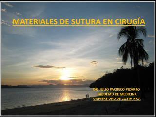 MATERIALES DE SUTURA EN CIRUGÍA