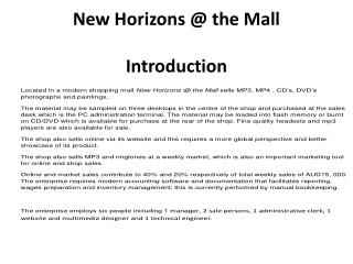 New Horizons @ the Mall Introduction