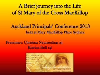 A Brief journey into the Life of St Mary  of the Cross  MacKillop