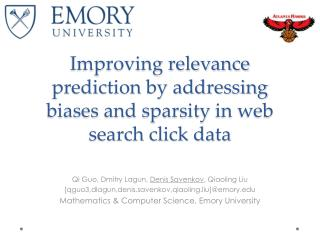 Improving relevance prediction by addressing biases and  sparsity  in web search click data