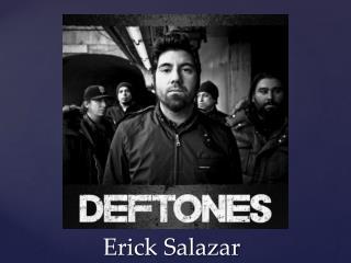 Erick Salazar