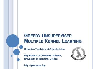 Greedy Unsupervised Multiple Kernel Learning