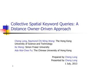 Collective Spatial Keyword Queries: A Distance Owner-Driven Approach